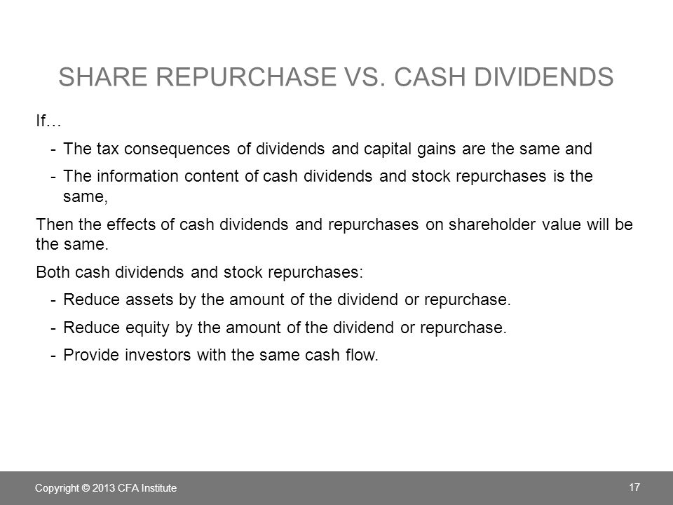 Share repurchase vs. Cash Dividends