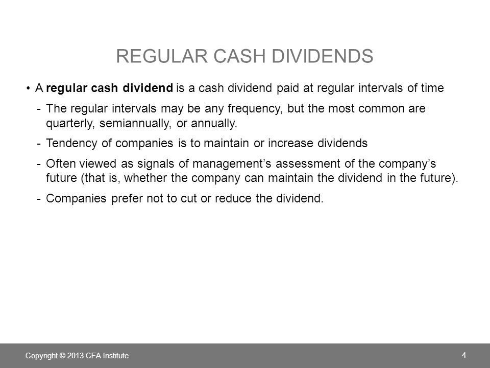 Regular cash dividends