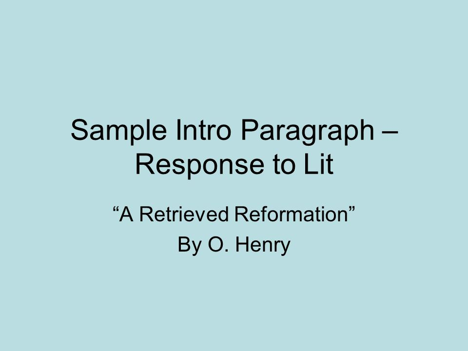 Sample Intro Paragraph – Response to Lit