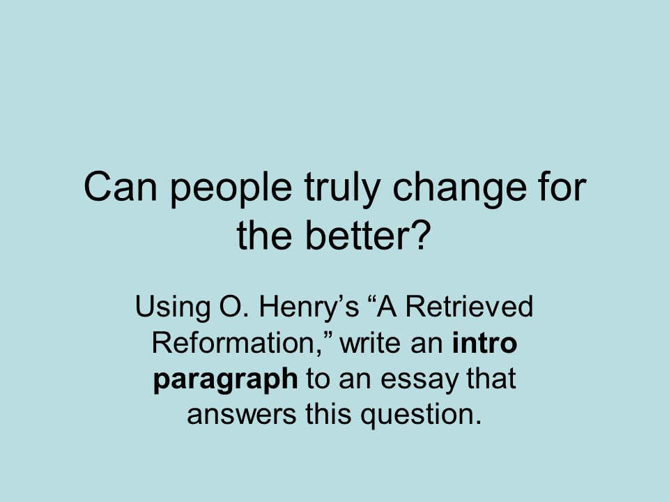 change for the better essay