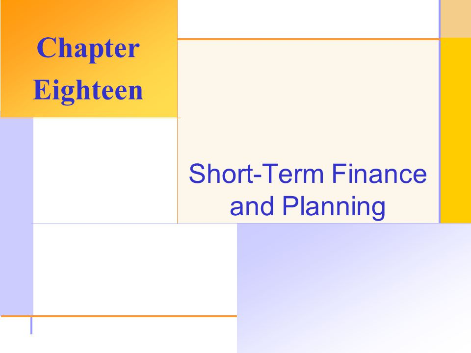 Chapter Outline Tracing Cash and Net Working Capital. The Operating Cycle and the Cash Cycle. Some Aspects of Short-Term Financial Policy.