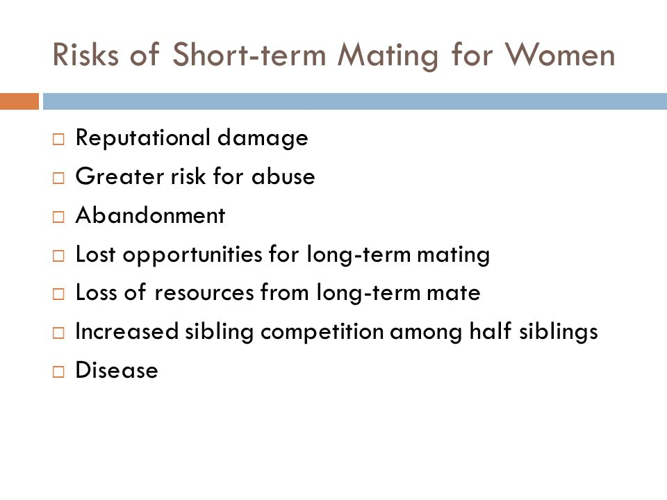 Risks of Short-term Mating for Women