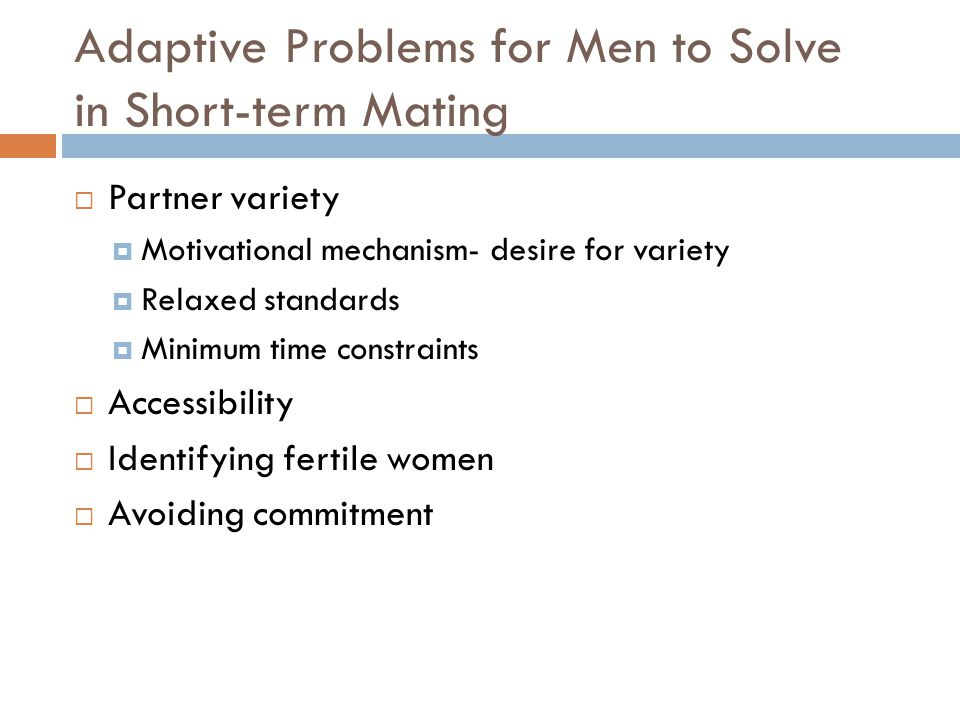 Adaptive Problems for Men to Solve in Short-term Mating