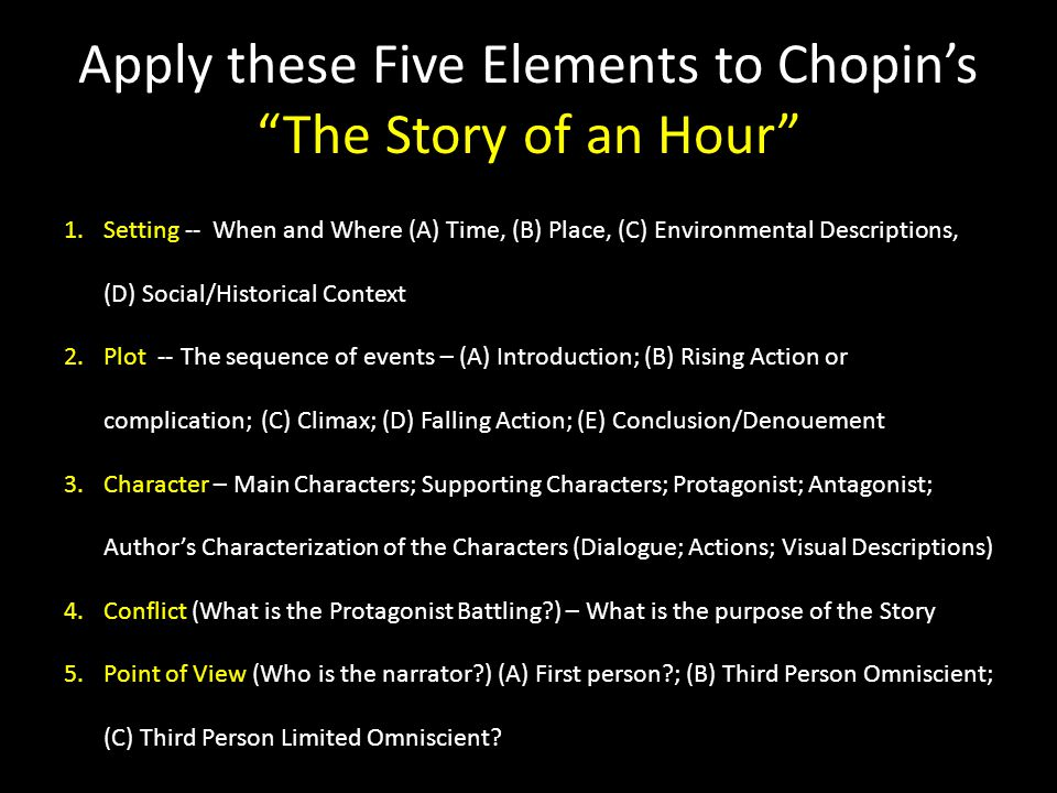 Apply these Five Elements to Chopin's The Story of an Hour