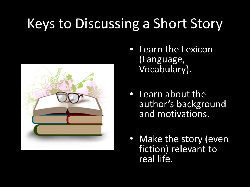 Keys to Discussing a Short Story