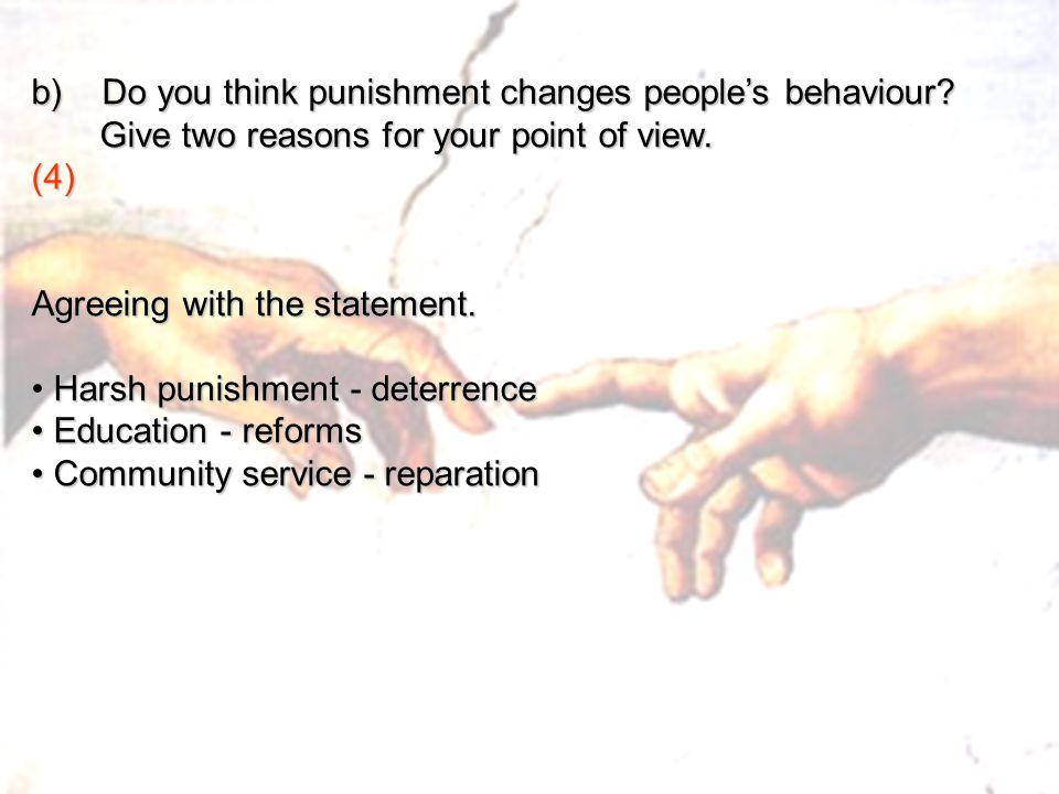 b) Do you think punishment changes people's behaviour
