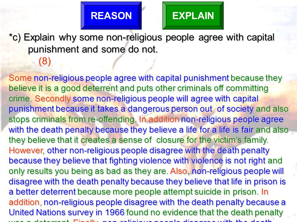 *c) Explain why some non-religious people agree with capital