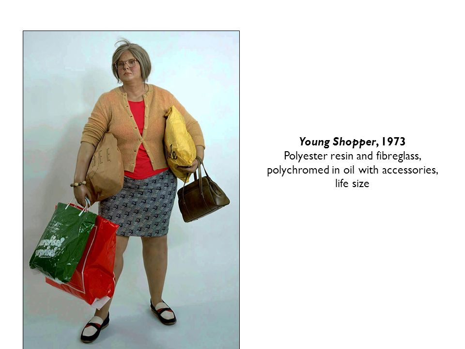 Young Shopper, 1973 Polyester resin and fibreglass, polychromed in oil with accessories, life size.