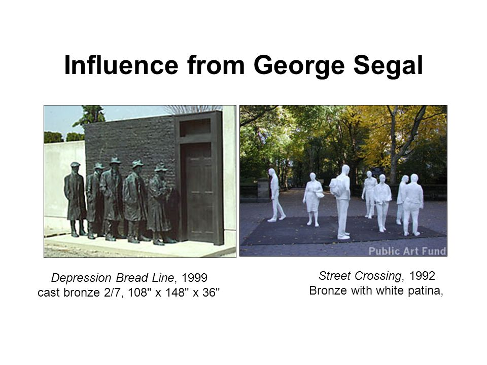 Influence from George Segal