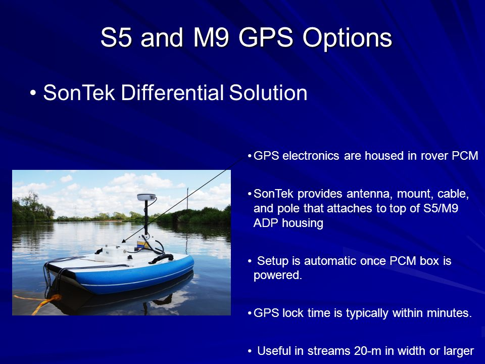 S5 and M9 GPS Options SonTek Differential Solution