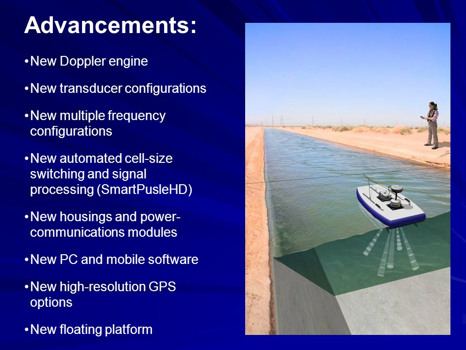 Advancements: New Doppler engine New transducer configurations