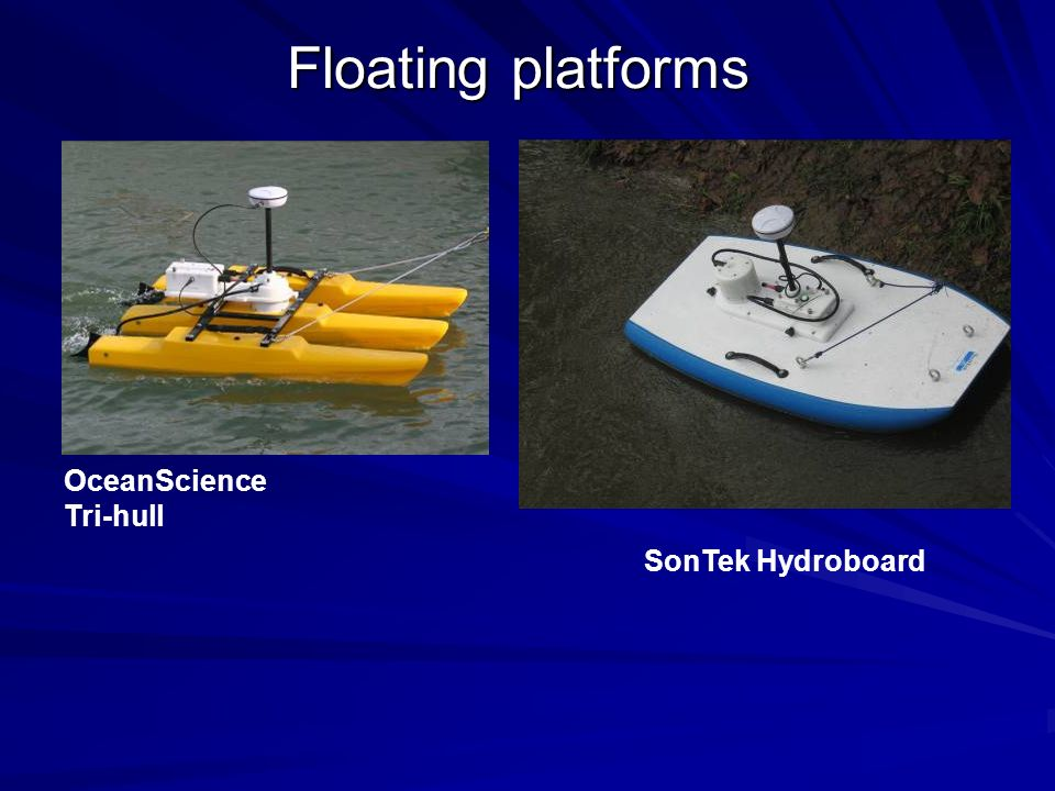 Floating platforms OceanScience Tri-hull SonTek Hydroboard