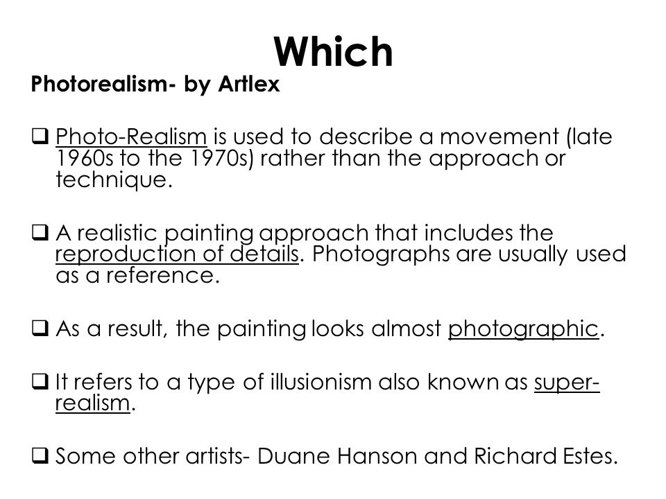 Which Photorealism- by Artlex