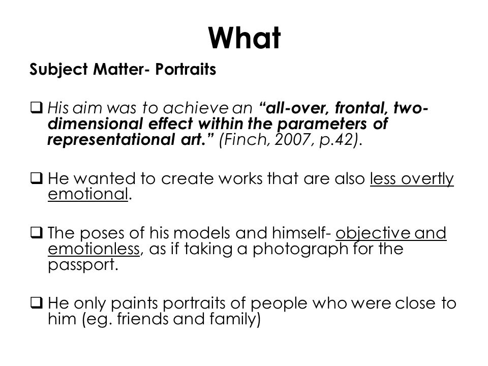 What Subject Matter- Portraits