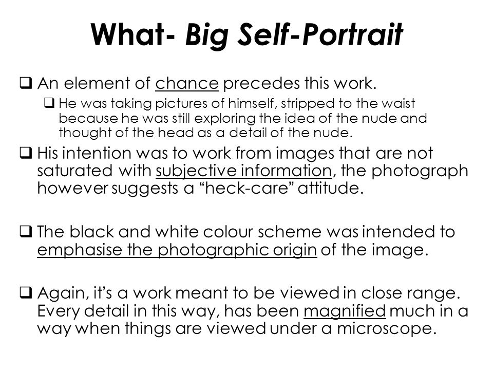What- Big Self-Portrait