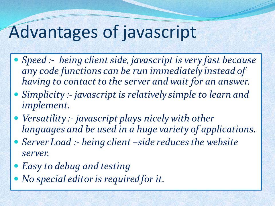 Advantages of javascript