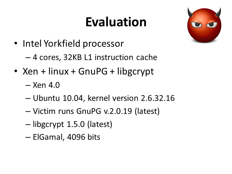 Evaluation Intel Yorkfield processor Xen + linux + GnuPG + libgcrypt