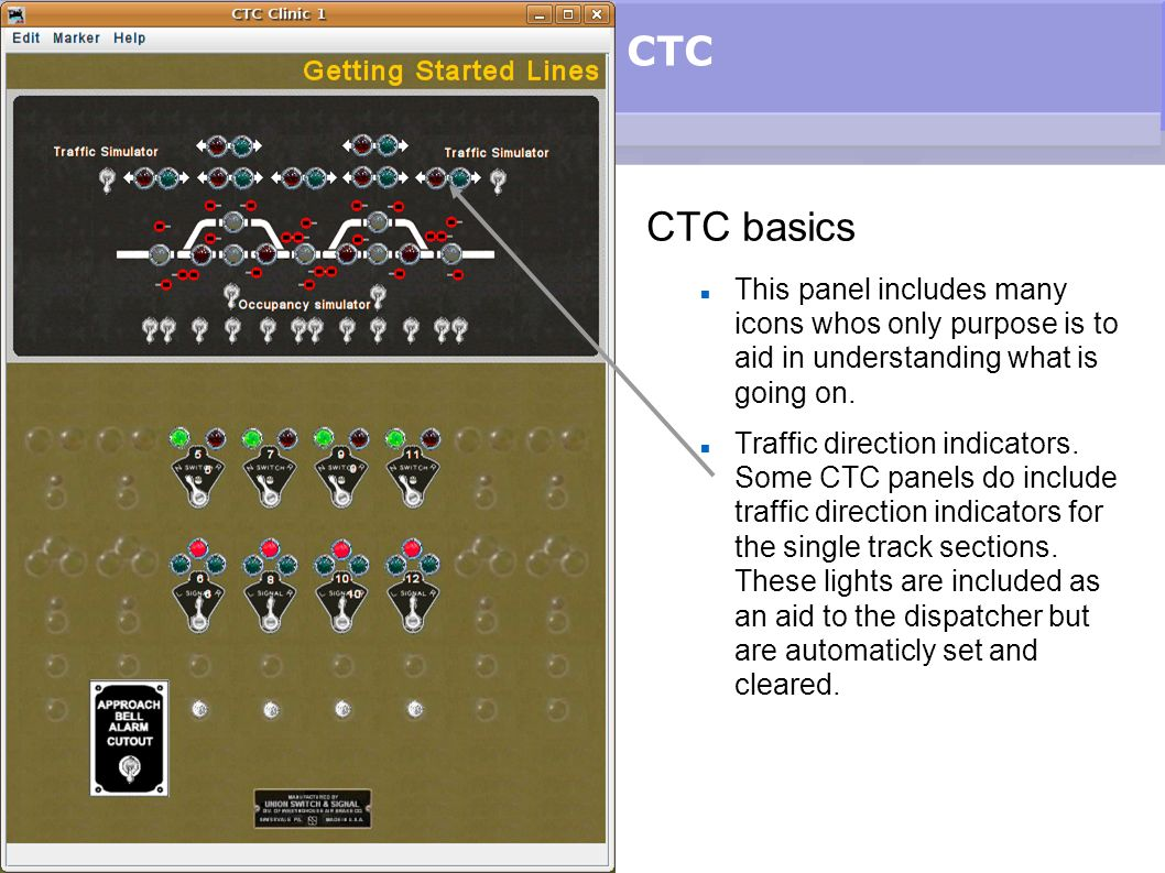CTC CTC basics. This panel includes many icons whos only purpose is to aid in understanding what is going on.