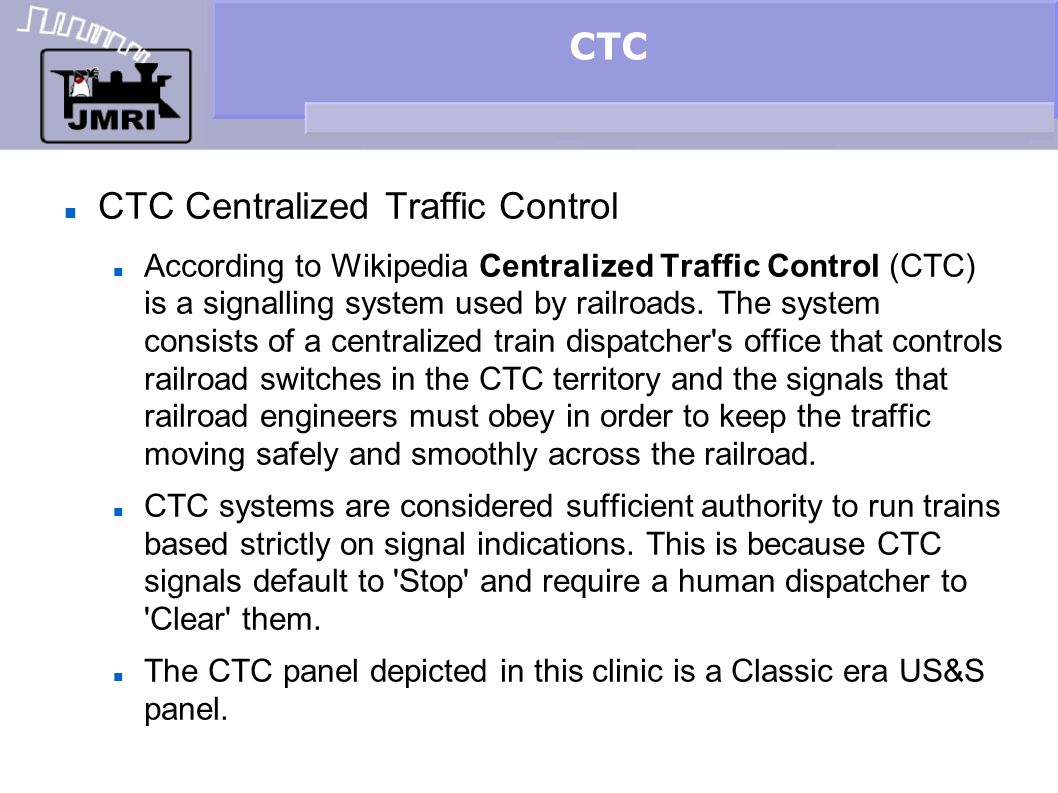 CTC Centralized Traffic Control