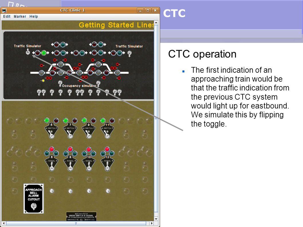 CTC CTC operation.