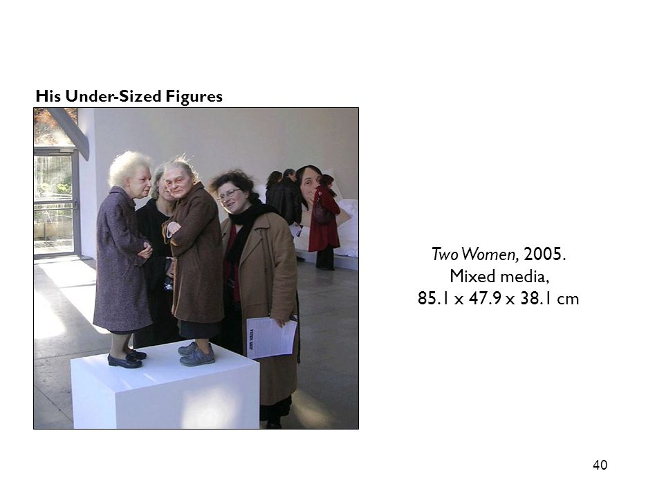 Two Women, 2005. Mixed media, 85.1 x 47.9 x 38.1 cm