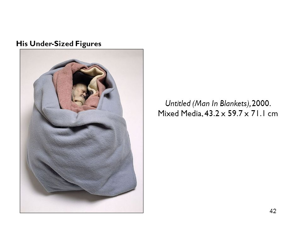 Untitled (Man In Blankets), 2000.