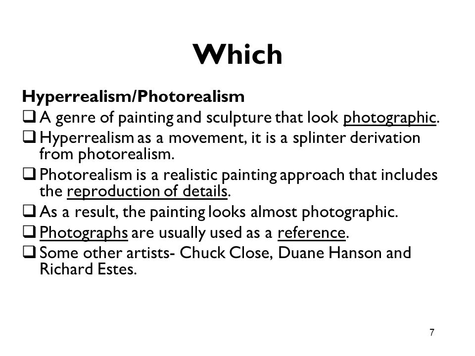 Which Hyperrealism/Photorealism