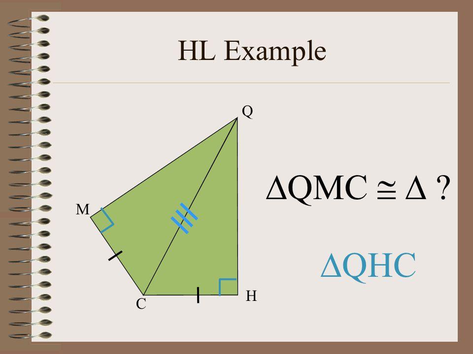 HL Example Q QMC   M QHC H C