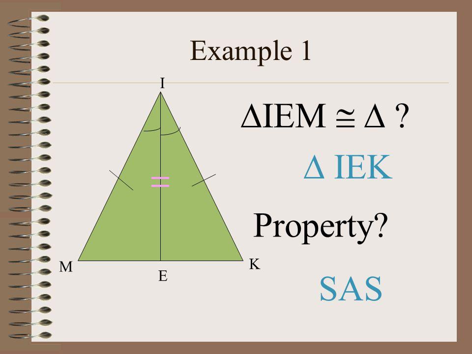 Example 1 M E K I IEM    IEK Property SAS