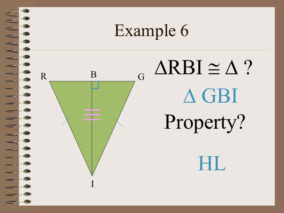 Example 6 RBI   R B G  GBI Property HL I