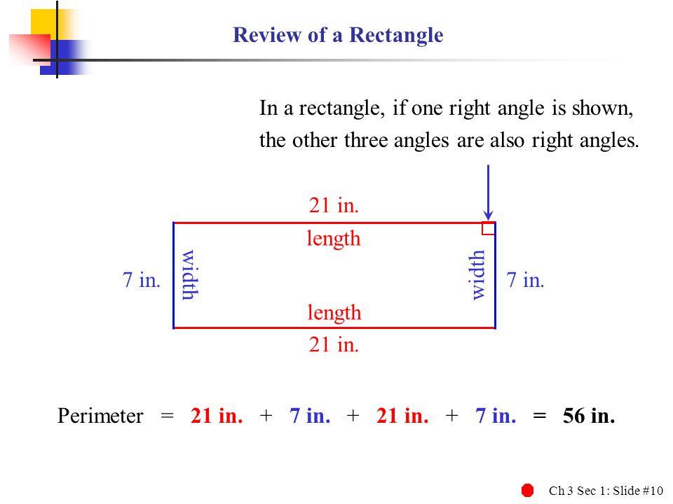 Perimeter = 21 in. + 7 in. + 21 in. + 7 in. = 56 in.