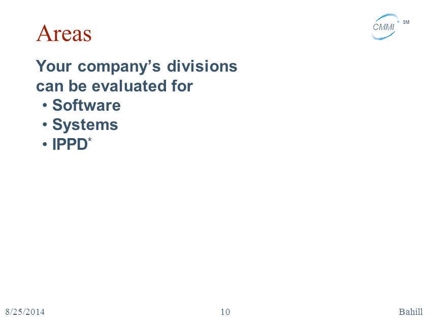Areas Your company's divisions can be evaluated for Software Systems