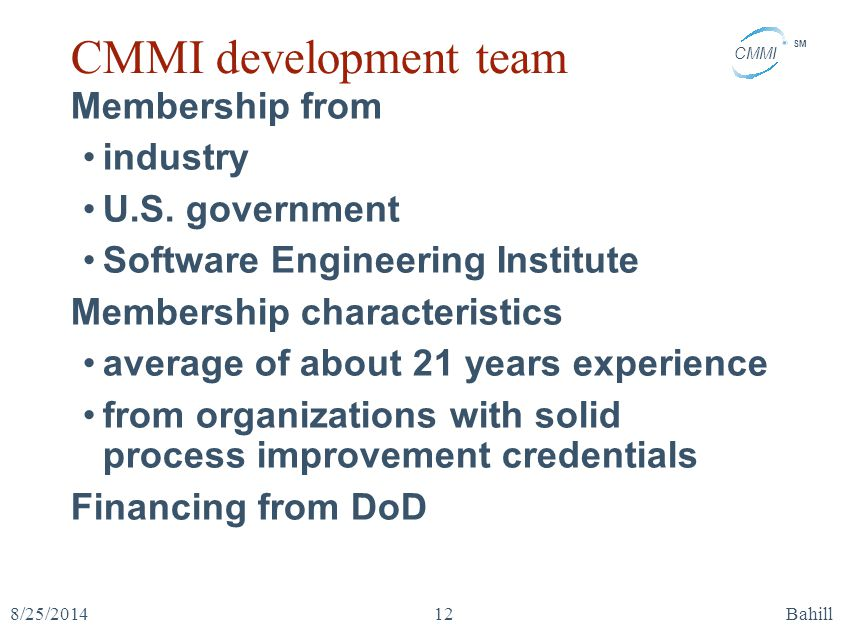 CMMI development team Membership from industry U.S. government