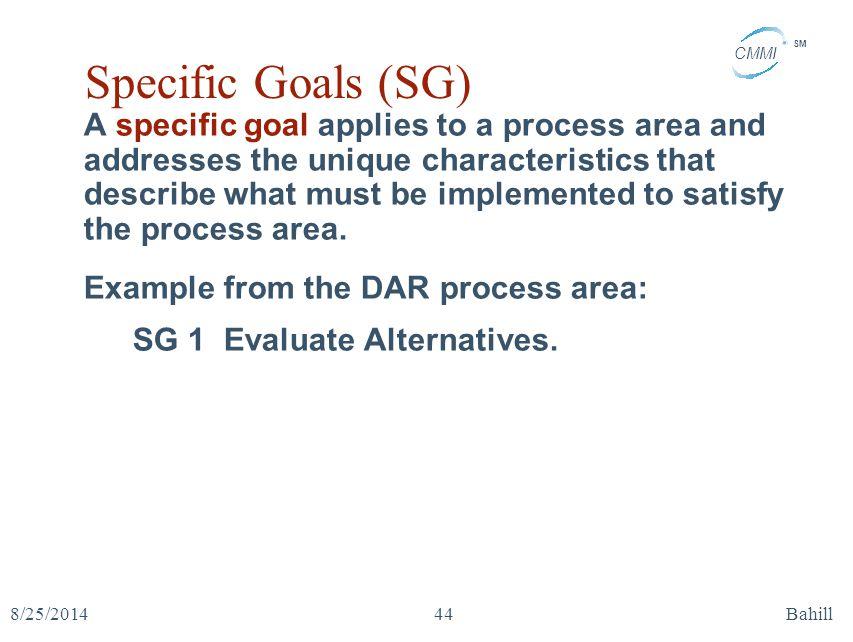 Specific Goals (SG)