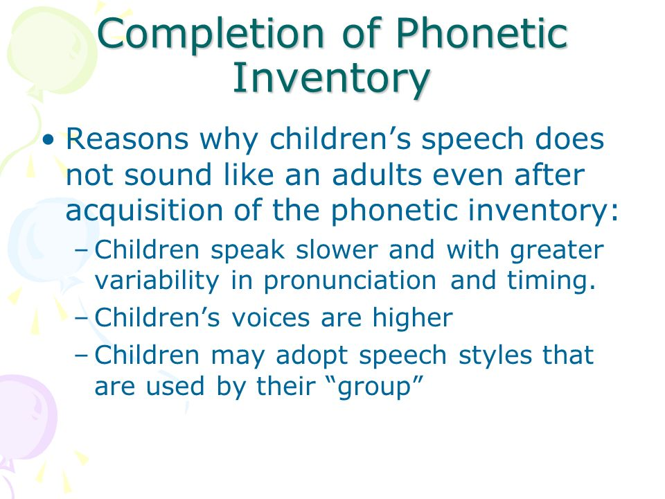 Completion of Phonetic Inventory