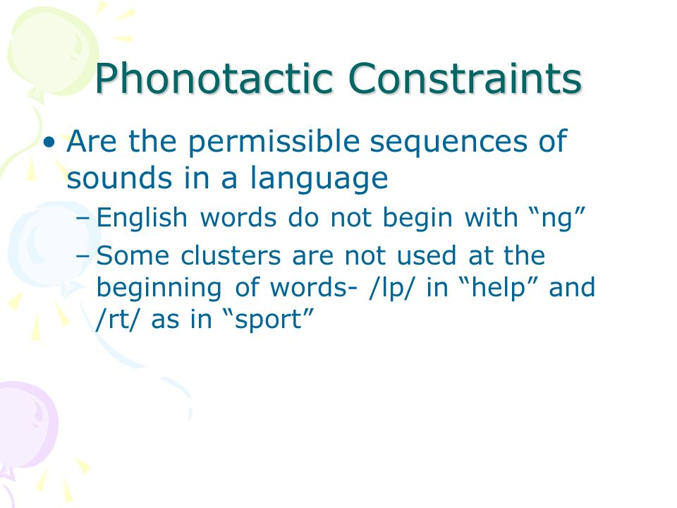 Phonotactic Constraints