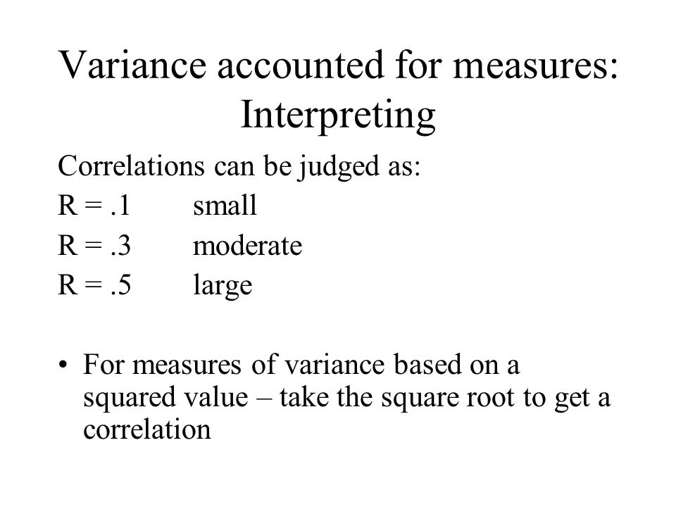 Variance accounted for measures: Interpreting