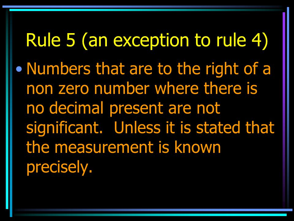 Rule 5 (an exception to rule 4)