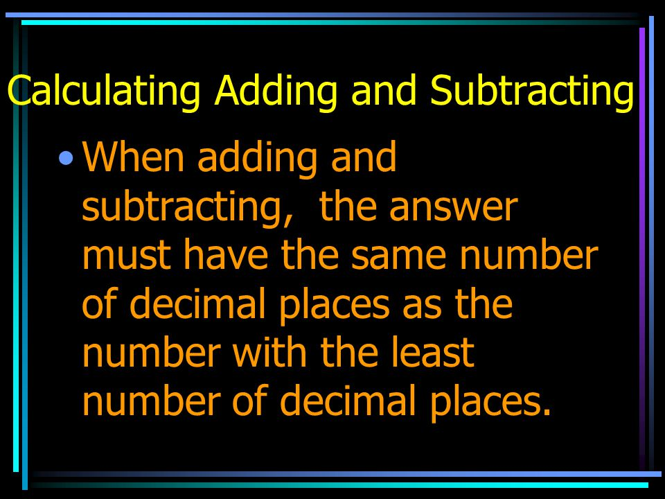 Calculating Adding and Subtracting