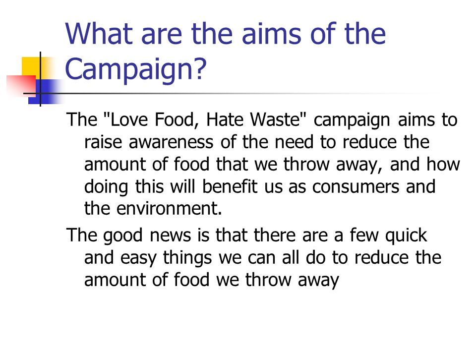 What are the aims of the Campaign