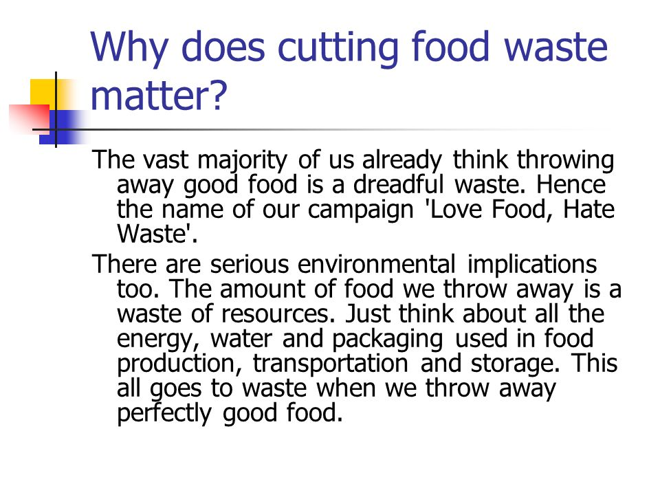 Why does cutting food waste matter