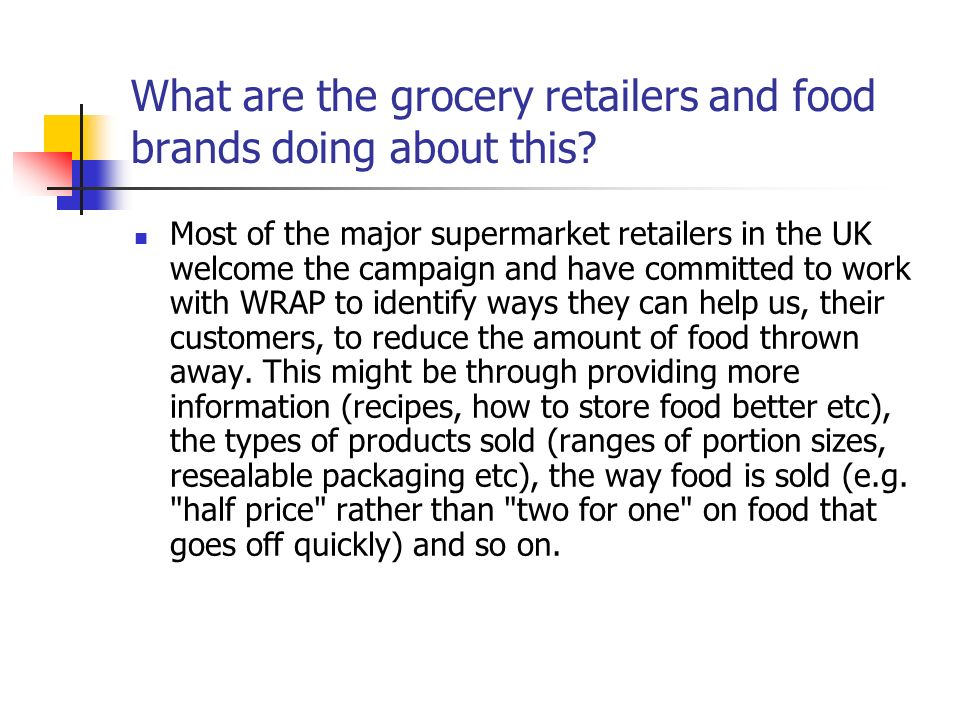 What are the grocery retailers and food brands doing about this