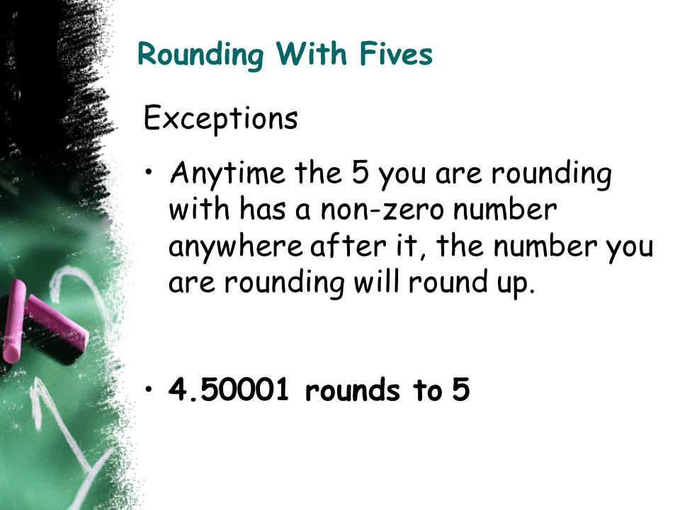 Rounding With Fives Exceptions.