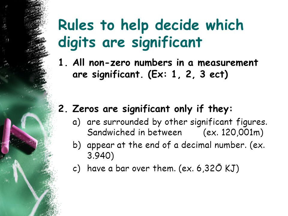 Rules to help decide which digits are significant