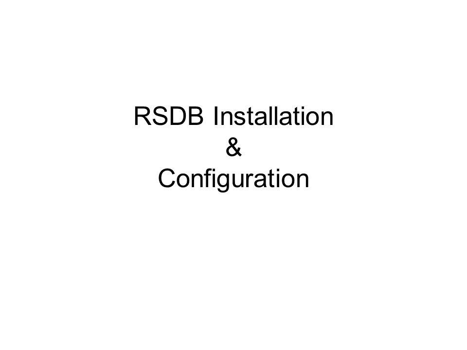 RSDB Installation & Configuration