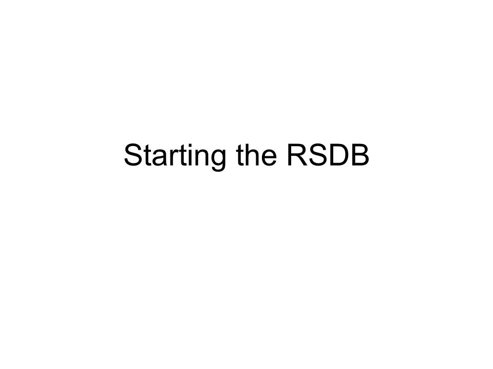 Starting the RSDB
