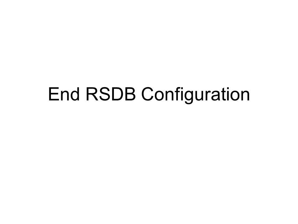 End RSDB Configuration