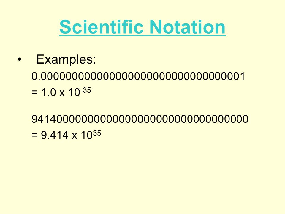 Scientific Notation Examples: 0.000000000000000000000000000000001