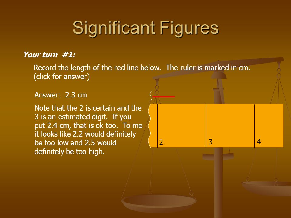 Significant Figures Your turn #1: