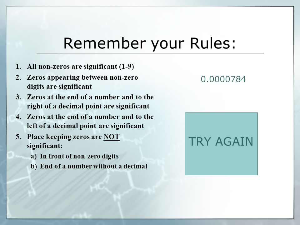 Remember your Rules: TRY AGAIN 0.0000784